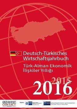 Deutsch-Türkisches Wirtschaftsjahrbuch 2015/2016 von OWC Verlag für Außenwirtschaft GmbH