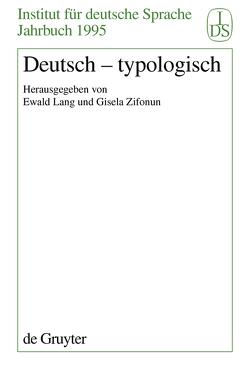 Deutsch – Typologisch von Lang,  Ewald, Zifonun,  Gisela