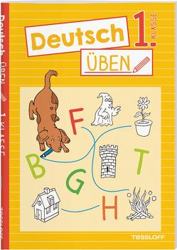 Deutsch üben 1. Klasse von Honnen,  Falko, Meierjürgen,  Sonja