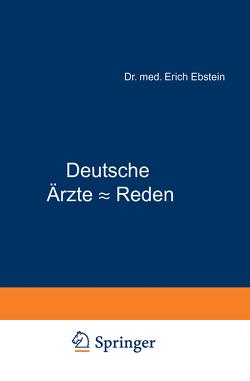Deutsche Ärzte – Reden von Ebstein,  Erich