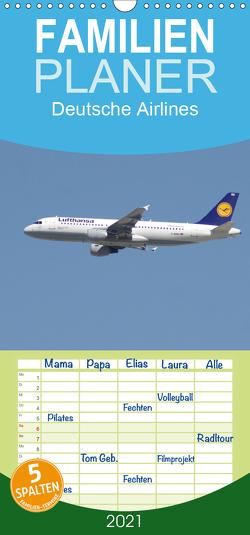 Deutsche Airlines – Familienplaner hoch (Wandkalender 2021 , 21 cm x 45 cm, hoch) von Heilscher,  Thomas