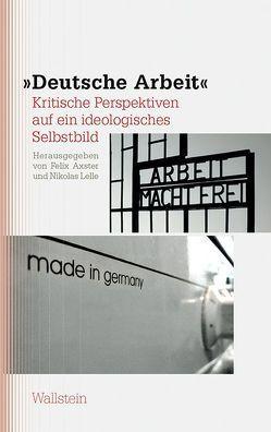 »Deutsche Arbeit« von Axster,  Felix, Lelle,  Nikolas