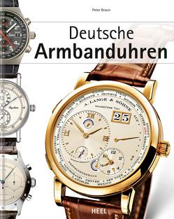 Deutsche Armbanduhren von Braun,  Peter
