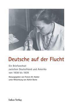 Deutsche auf der Flucht von Bonte,  Achim, Hoeber,  Francis W.