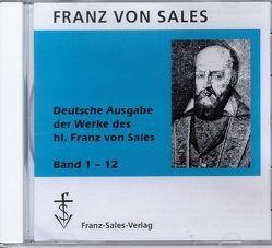 Deutsche Ausgabe der Werke des hl. Franz von Sales von Sales,  Franz von, Winklehner,  Herbert
