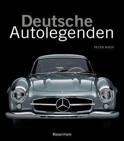 Deutsche Autolegenden von Ruch,  Peter