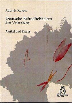 Deutsche Befindlichkeiten von Kovács,  Adorján