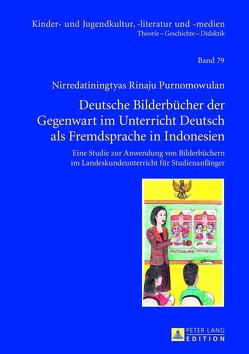 Deutsche Bilderbücher der Gegenwart im Unterricht Deutsch als Fremdsprache in Indonesien von Purnomowulan,  N. Rinaju