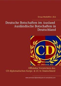 Deutsche Botschaften im Ausland – Ausländische Botschaften in Deutschland von Duthel,  Heinz, Group MediaWire (EU), services-diplomatiques-et-consulaires.com