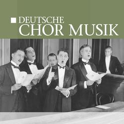 Deutsche Chor Musik von ZYX Music GmbH & Co. KG