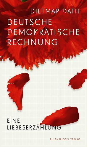 Deutsche Demokratische Rechnung von Dath,  Dietmar