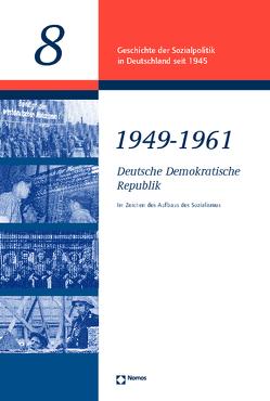 Deutsche Demokratische Republik 1949 – 1961 von Hoffmann,  Dierk, Schwartz,  Michael