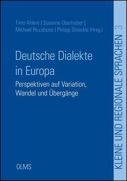 Deutsche Dialekte in Europa von Ahlers,  Timo, Oberholzer,  Susanne, Riccabona,  Michael, Stoeckle,  Philipp