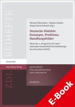 Deutsche Dialekte. Konzepte, Probleme, Handlungsfelder von Elmentaler,  Michael, Hundt,  Markus, Schmidt,  Jürgen Erich