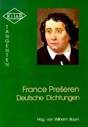 Deutsche Dichtungen von Baum,  Wilhelm, Preseren,  France