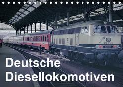 Deutsche Diesellokomotiven (Tischkalender 2019 DIN A5 quer) von Schulz-Dostal,  Michael