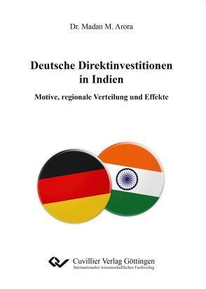 Deutsche Direktinvestitionen in Indien von Arora,  Madan M.