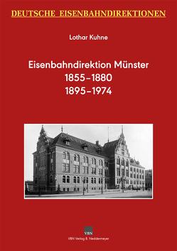 Deutsche Eisenbahndirektionen – Eisenbahndirektion Münster von Kuhne,  Lothar