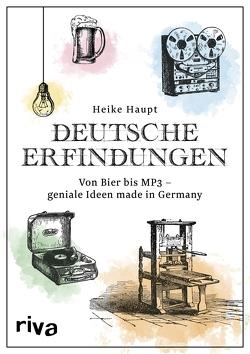 Deutsche Erfindungen von Haupt,  Heike
