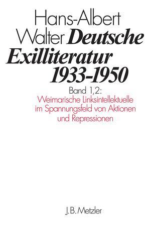 Deutsche Exilliteratur 1933–1950 von Walter,  Hans-Albert