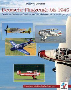 Deutsche Flugzeuge bis 1945 von Cohausz,  Peter W