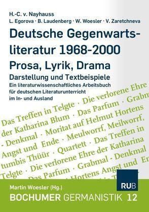 Deutsche Gegenwartsliteratur 1986-2000 – Prosa-Lyrik-Drama von Egorova,  L. S., Laudenberg,  Beate, Nayhauss,  H Ch von, V. A. Zaretchneva,  V. A., Woesler,  Winfried