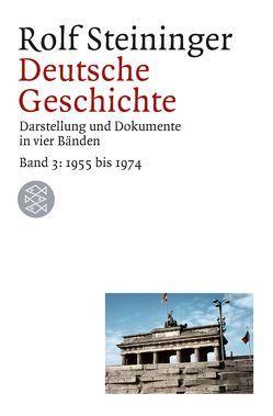 Deutsche Geschichte seit 1945 / Deutsche Geschichte von Steininger,  Rolf