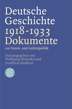 Deutsche Geschichte 1918 – 1933 von Michalka,  Wolfgang, Niedhart,  Gottfried