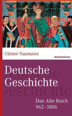 Deutsche Geschichte von Naumann,  Günter
