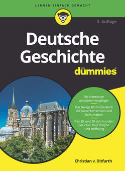 Deutsche Geschichte für Dummies von Ditfurth,  Christian von