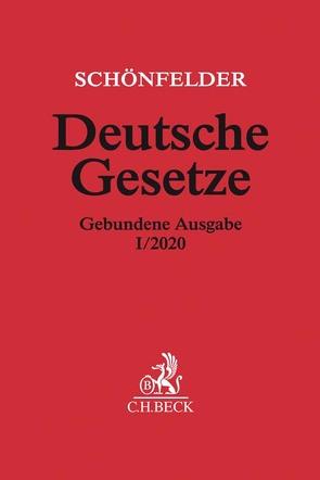 Deutsche Gesetze Gebundene Ausgabe I/2020 von Schönfelder,  Heinrich