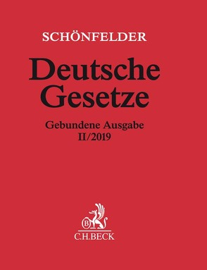 Deutsche Gesetze Gebundene Ausgabe II/2019 von Schönfelder,  Heinrich