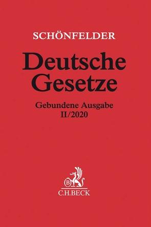 Deutsche Gesetze Gebundene Ausgabe II/2020 von Schönfelder,  Heinrich