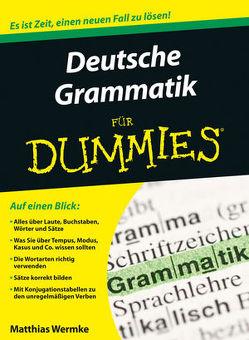 Deutsche Grammatik für Dummies von Wermke,  Matthias