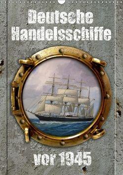 Deutsche Handelsschiffe vor 1945 (Wandkalender 2018 DIN A3 hoch) von Hudak,  Hans-Stefan