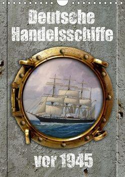 Deutsche Handelsschiffe vor 1945 (Wandkalender 2018 DIN A4 hoch) von Hudak,  Hans-Stefan