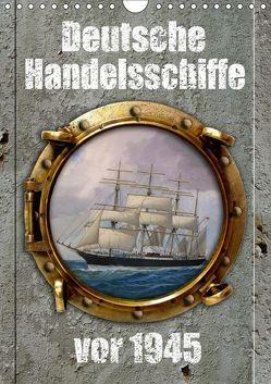 Deutsche Handelsschiffe vor 1945 (Wandkalender 2019 DIN A4 hoch) von Hudak,  Hans-Stefan