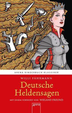 Deutsche Heldensagen von Faehrmann,  Willi