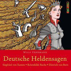 Deutsche Heldensagen. Teil 1 von Faehrmann,  Willi, Kaempfe,  Peter