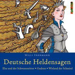 Deutsche Heldensagen. Teil 2 von Faehrmann,  Willi, Kaempfe,  Peter
