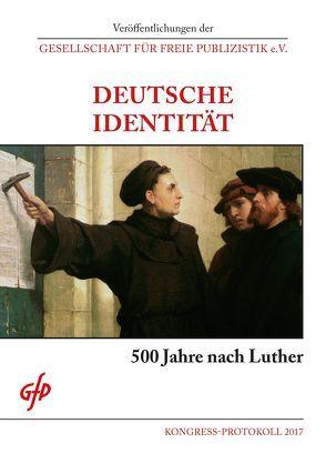 Deutsche Identität – 500 Jahre nach Luther