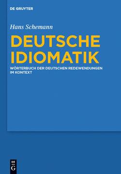 Deutsche Idiomatik von Schemann,  Hans