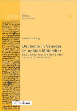 Deutsche in Venedig im späten Mittelalter von Hollberg,  Cecilie