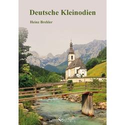 Deutsche Kleinodien von Brehler,  Heinz