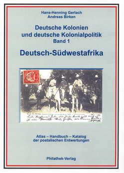 Deutsche Kolonien und deutsche Kolonialpolitik von Birken,  Andreas