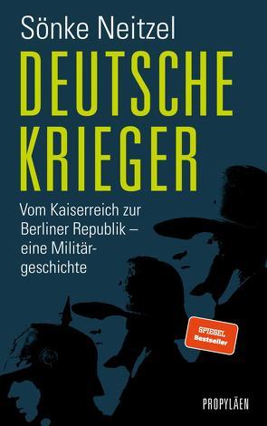 Deutsche Krieger von Neitzel,  Sönke