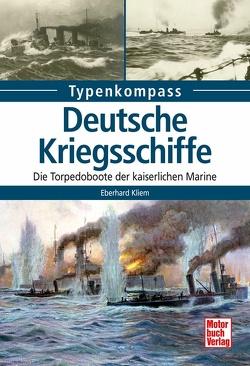 Deutsche Kriegsschiffe von Kliem,  Eberhard
