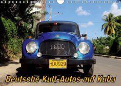 Deutsche Kult-Autos auf Kuba (Wandkalender 2019 DIN A4 quer) von von Loewis of Menar,  Henning