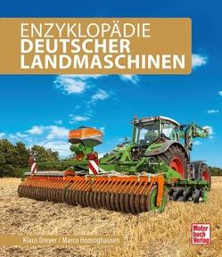 Deutsche Landmaschinen von Dreyer,  Klaus, Homrighausen,  Marco