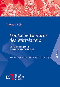 Deutsche Literatur des Mittelalters von Bein,  Thomas